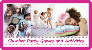 Top Girl Slumber Party Games for an awesome night o fun